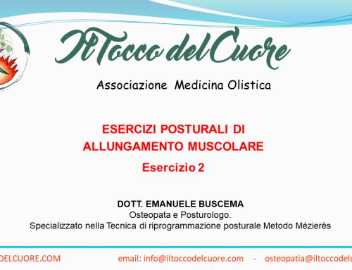 Esercizi posturali di allungamento Muscolare – Esercizio 2